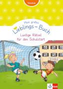 Klett Mein großes Lieblings-Buch Lustige Rätsel für den Schulstart