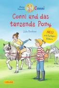 Meine Freundin Conni Band 15: Conni und das tanzende Pony (koloriert)